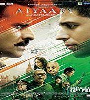 Aiyaary 2018 Film