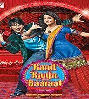 Band Baaja Baaraat 2010 Film