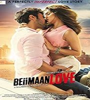 Beiimaan Love 2016 Film