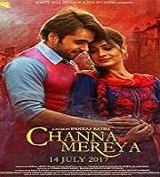 Channa Mereya 2017 Punjabi Film