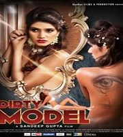 Dirty Model 2015 Film