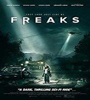 Freaks 2018 Film