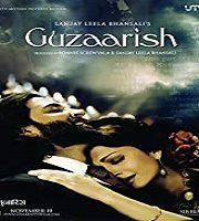 Guzaarish 2010 film