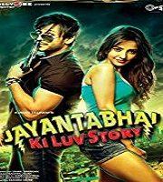 Jayantabhai Ki Luv Story 2013 film