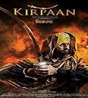 Kirpaan The Sword of Honour 2014 Film