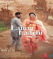 Laung Laachi 2018 Film