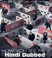 Now You See Me 2 Hindi Dubbed film