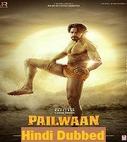 Pailwaan 2019 Hindi Film