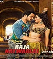 Raja Natwarlal 2014 Film