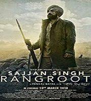 Sajjan Singh Rangroot 2018 Film