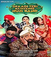 Shaadi Teri Bajayenge Hum Band 2018 Film
