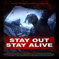 Download Film Stay Out Stay Alive 2019