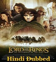 The Lord of the Rings The Fellowship of the Ring 2001 Hindi Film