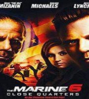 The Marine 6 Close Quarters 2018 Film