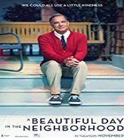 A Beautiful Day in the Neighborhood 2019 Film