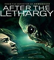 After the Lethargy 2019 Film