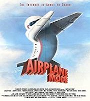 Airplane Mode 2019 Film