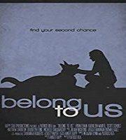 Belong to Us 2018 Film