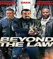 Beyond the Law 2019 Film