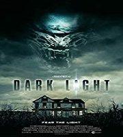 Dark Light 2019 FIlm