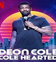 Deon Cole Cole Hearted 2019 TV Show