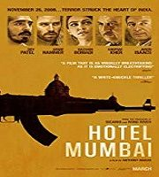 Hotel Mumbai 2019 Hindi Film