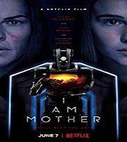 I Am Mother 2019 Film