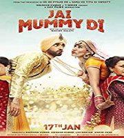 Jai Mummy Di 2020 Hindi Film