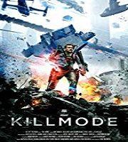 Kill Mode 2019 Film