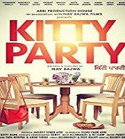 Kitty Party 2019 Punjabi Film