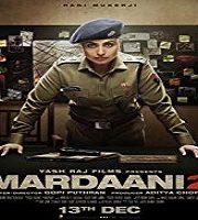 Mardaani 2 2019 Hindi Film