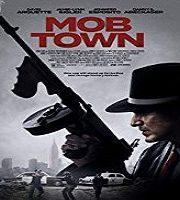 Mob Town 2019 Film