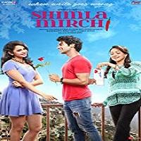 Shimla Mirchi 2020 Hindi Film