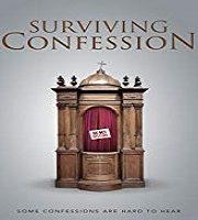 Surviving Confession 2019 Film
