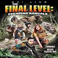 The Final Level Escaping Rancala 2019 Film