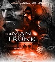 The Man in the Trunk 2019 Film
