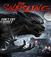 The Snarling 2018 Film