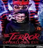 The Terror of Hallow's Eve 2017 Hindi Dubbed Film