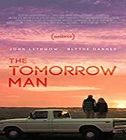 The Tomorrow Man 2019 Hindi Dubbed