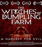 The Witches of Dumpling Farm 2018 Film