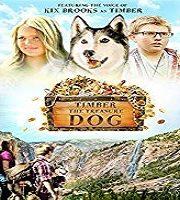 Timber the Treasure Dog 2016 Film