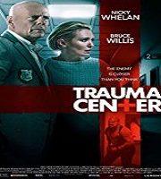 Trauma Center 2019 Film