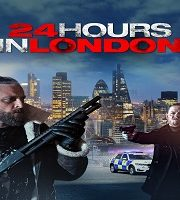 24 hours in london 2020 Film