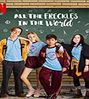 All the Freckles in the World 2019 Spanish film