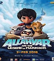 Allahyar and the Legend of Markhor 2018 Animated Film