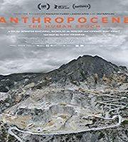 Anthropocene The Human Epoch 2019 Film