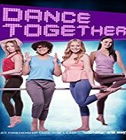 Dance Together 2019 Film