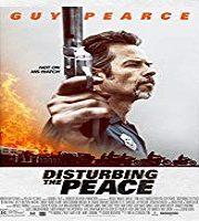 Disturbing the Peace 2020 Film