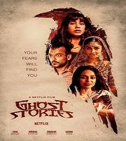Ghost Stories 2020 Hindi Film