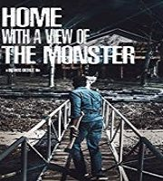 Home with a View of the Monster 2019 Film